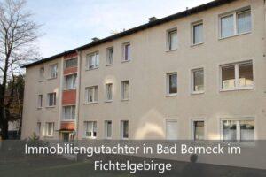 Immobiliengutachter Bad Berneck im Fichtelgebirge