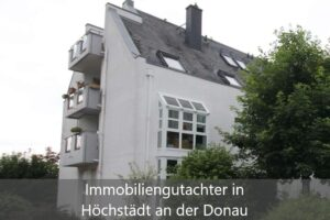 Immobiliengutachter Höchstädt an der Donau