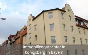 Immobiliengutachter Königsberg in Bayern
