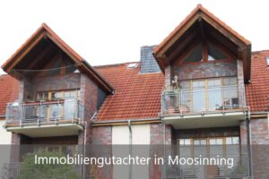 Immobiliengutachter Moosinning