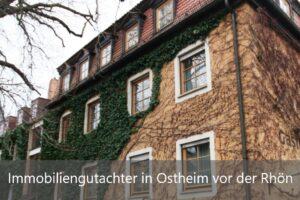Immobiliengutachter Ostheim vor der Rhön