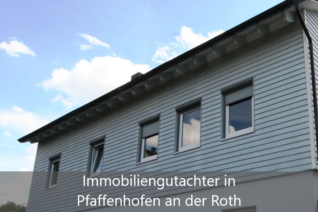 Immobilienbewertung Pfaffenhofen an der Roth