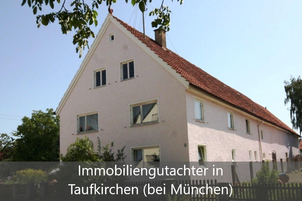 Immobilienbewertung Taufkirchen (bei München)