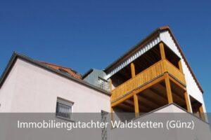 Immobiliengutachter Waldstetten (Günz)