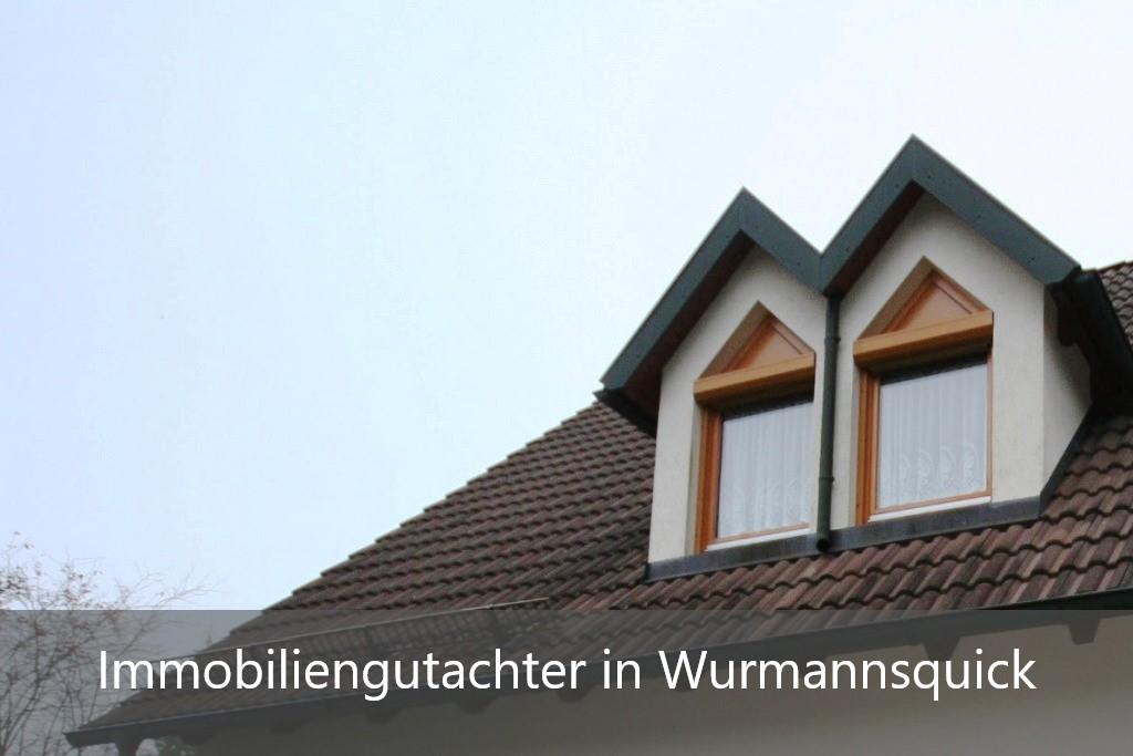 Immobilienbewertung Wurmannsquick