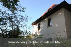 Immobiliengutachter Zell am Main