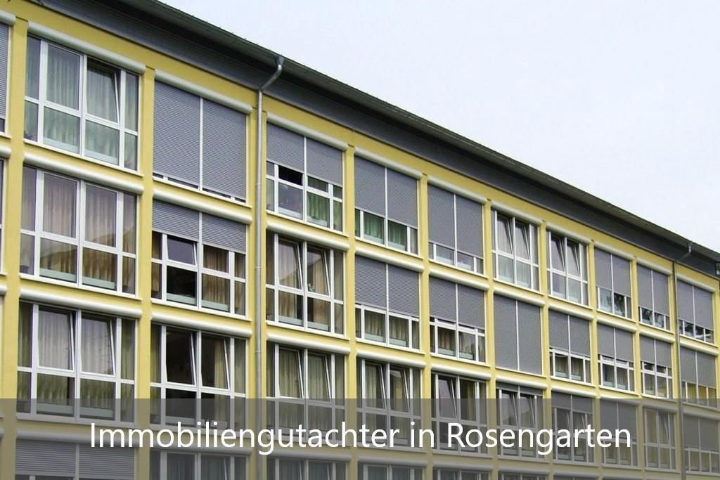 Immobilienbewertung Rosengarten