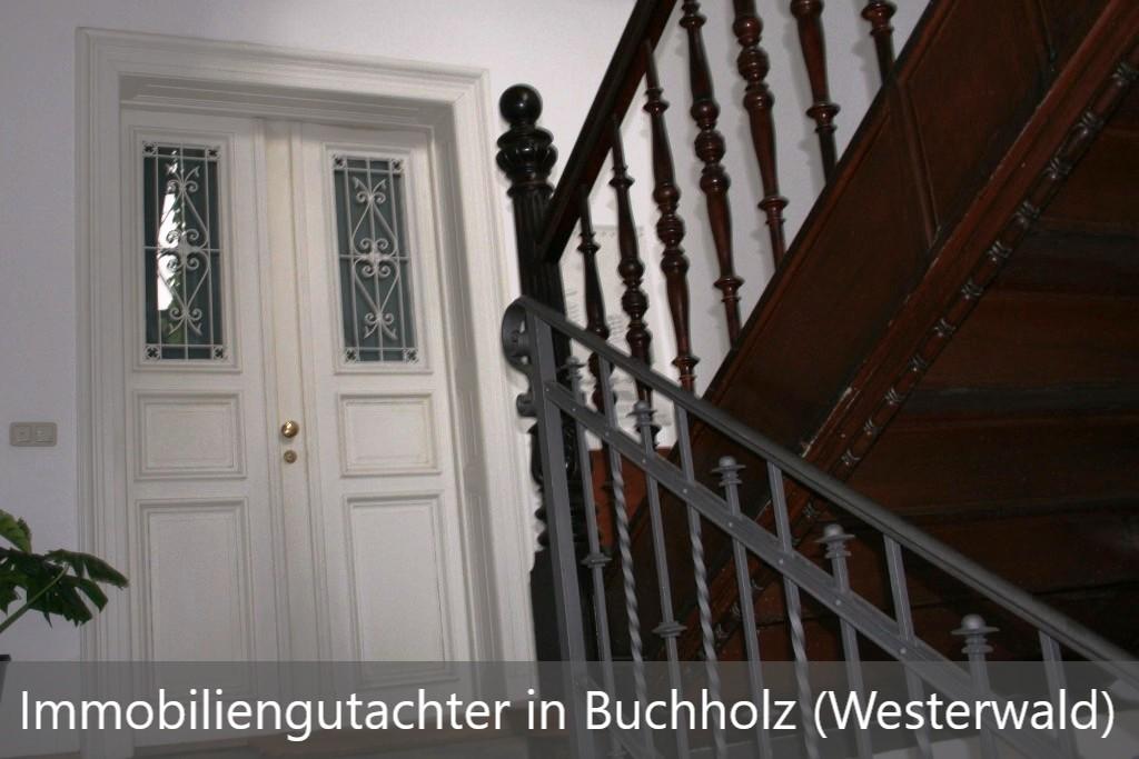 Immobiliengutachter Buchholz (Westerwald)